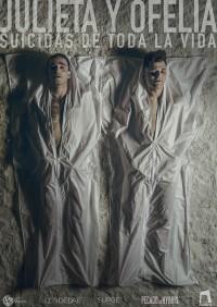 Julieta y Ofelia Suicidas de toda la vida