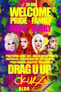 OKUR • WELCOME PRIDE • FAMILY • DRAG U UP
